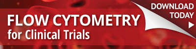 Flow Cytometry for Clinical Trials White Paper Downlaod