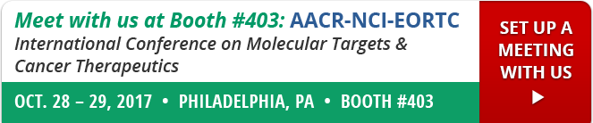Meet with us a Booth #403: AACR-NCI-EORTC | Oct 28-29, 2017