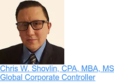 Chris W. Shovlin, CPA, MBA, MS  Global Corporate Controller