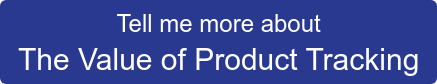 Tell me more about The Value of Product Tracking