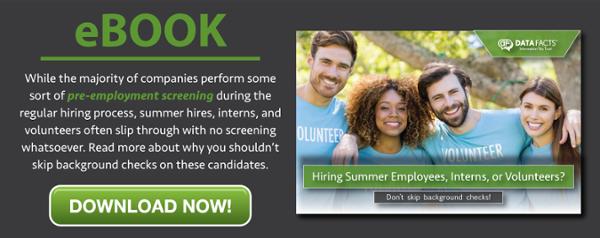 Hiring Summer Employees, Interns or Volunteers?