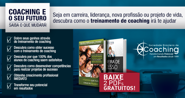 Coaching e o seu futuro - saiba o que mudará - BAIXE 2 PDFs GRATUITOS