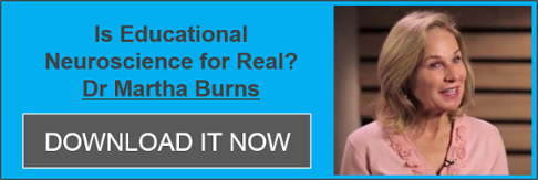 Download 'Is Educational Neuroscience for Real'   by Dr Martha Burns