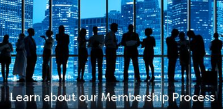 Learn More about the  Membership Process