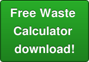 Free Waste  Calculator  download!