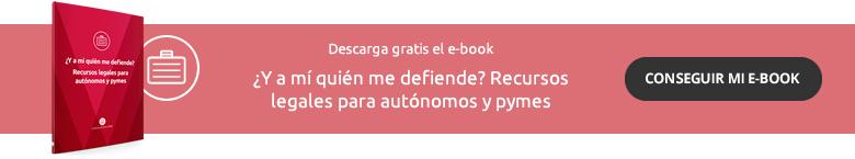Ebook autónomos ¿y a mi quién me defiende?