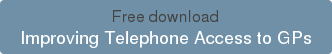 Free download Improving Telephone Access to GPs