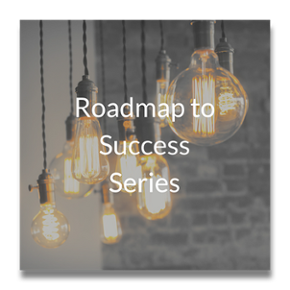 Roadmap to Success Webinar Series