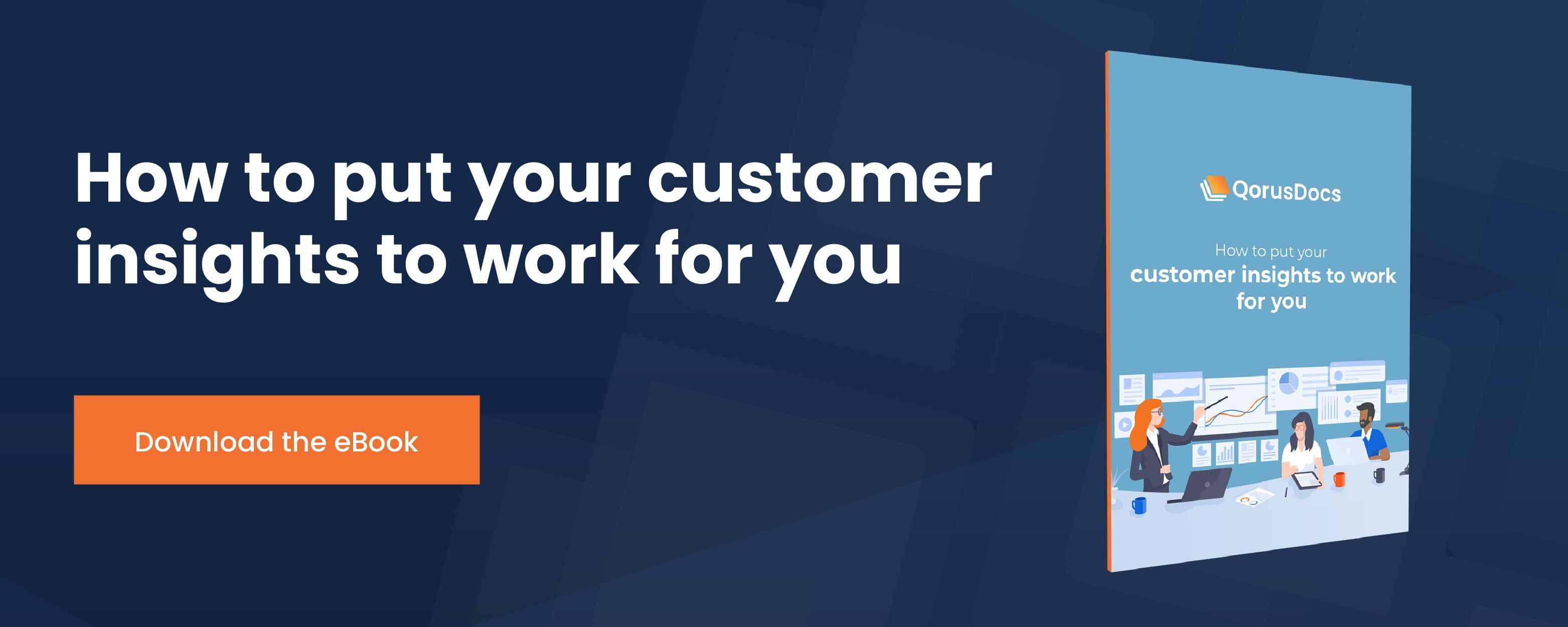 How to put your customer insights to work for you