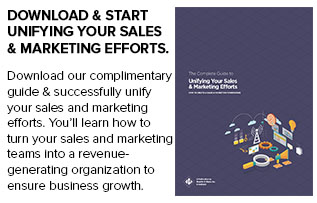 The Complete Guide to Unifying Your Sales & Marketing Efforts