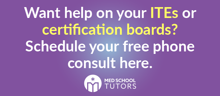 Want help on your ITEs or certification boards? Schedule your free phone consult here.