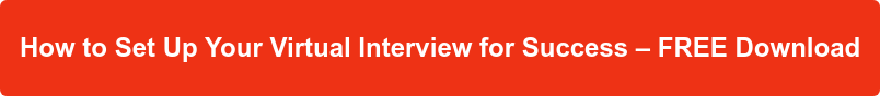 How to Set Up Your Virtual Interview for Success – FREE Download