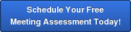 Schedule Your Free Meeting Assessment Today!