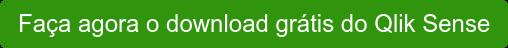 Faça agora o download grátis do Qlik Sense