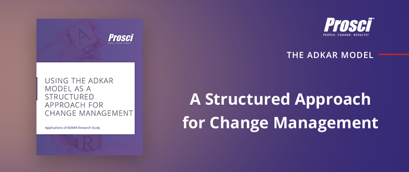 "Download ""Using the ADKAR Model as a Structured Approach to Change"" research deep dive"