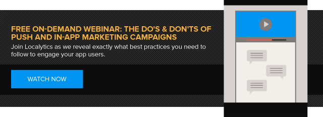 Free On-Demand Webinar on Do's & Don'ts of Push and In-App Messaging by Localytics