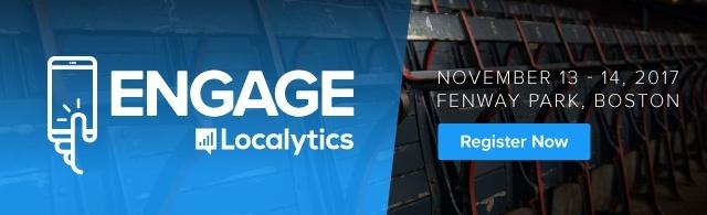 ENGAGE 2017 - Localytics