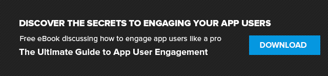 Download the Ultimate Guide to App User Engagement by Localytics