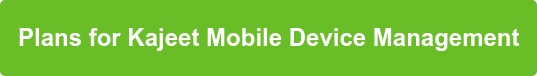 Plans for Kajeet Mobile Device Management