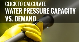 Click To Calculate Water Pressure Capacity vs. Demand