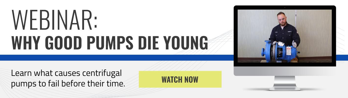 Webinar: Why Good Pumps Die Young