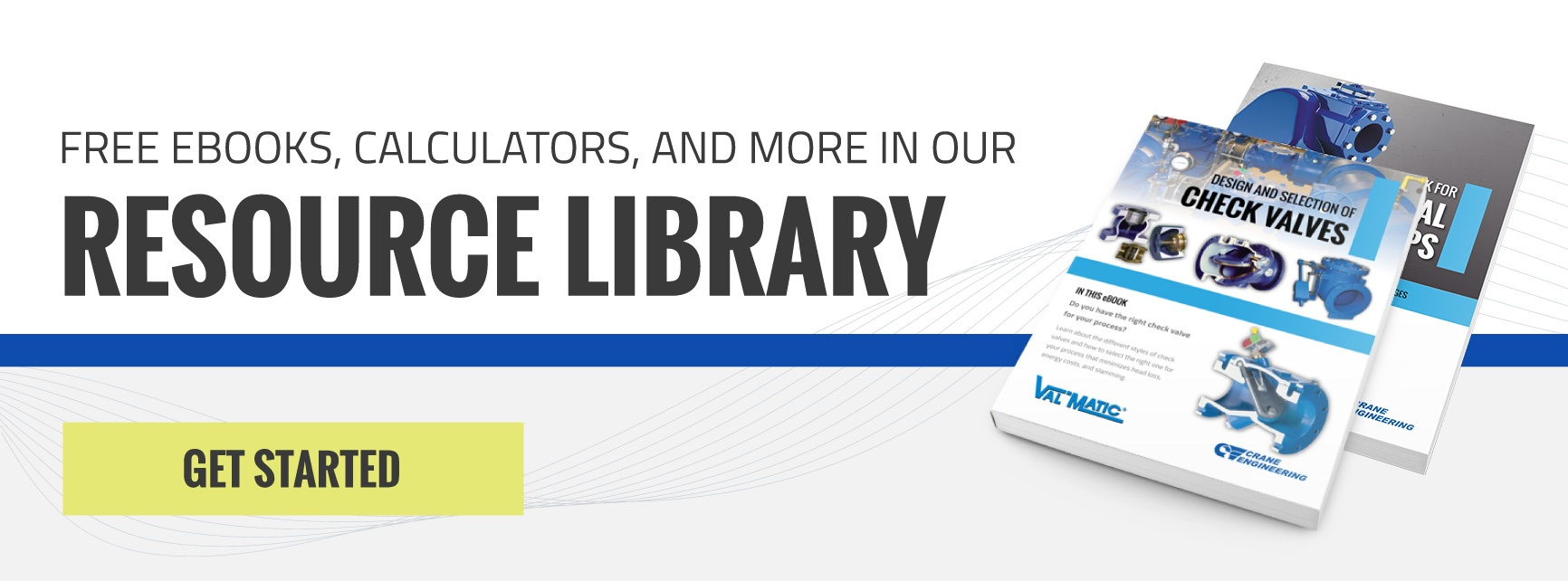 eBooks, Calculators, and More in our Resource Library