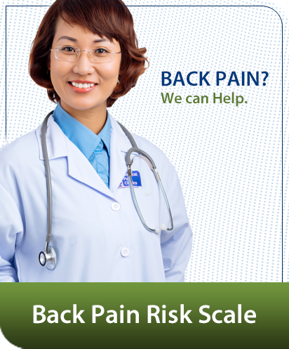 Back Pain? We Can Help. Visit our Back Pain Risk Scale.
