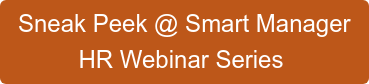 Sneak Peek @ Smart Manager HR Webinar Series