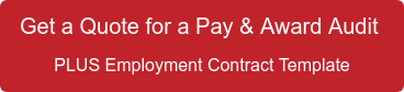 Get a Quote for a Pay & Award Audit  PLUS Employment Contract Template