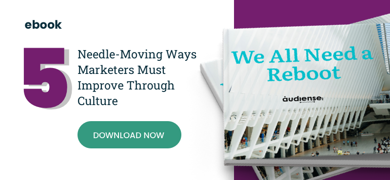 EBOOK: 5 needle-moving ways marketers must improve through culture