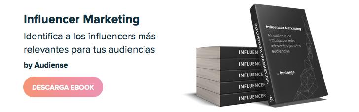 Influencer Marketing: Identifica a los prescriptores más relevantes para tus audiencias - DESCARGAR EBOOK