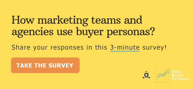 Survey: How marketing teams and agencies use buyer personas?