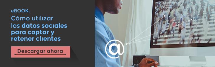 Cómo utilizar los datos sociales para captar y retener clientes