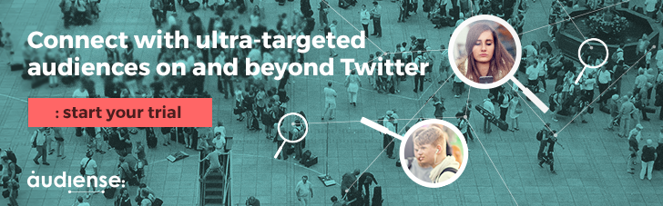 Connect with ultra-targeted audiences on and beyond Twitter