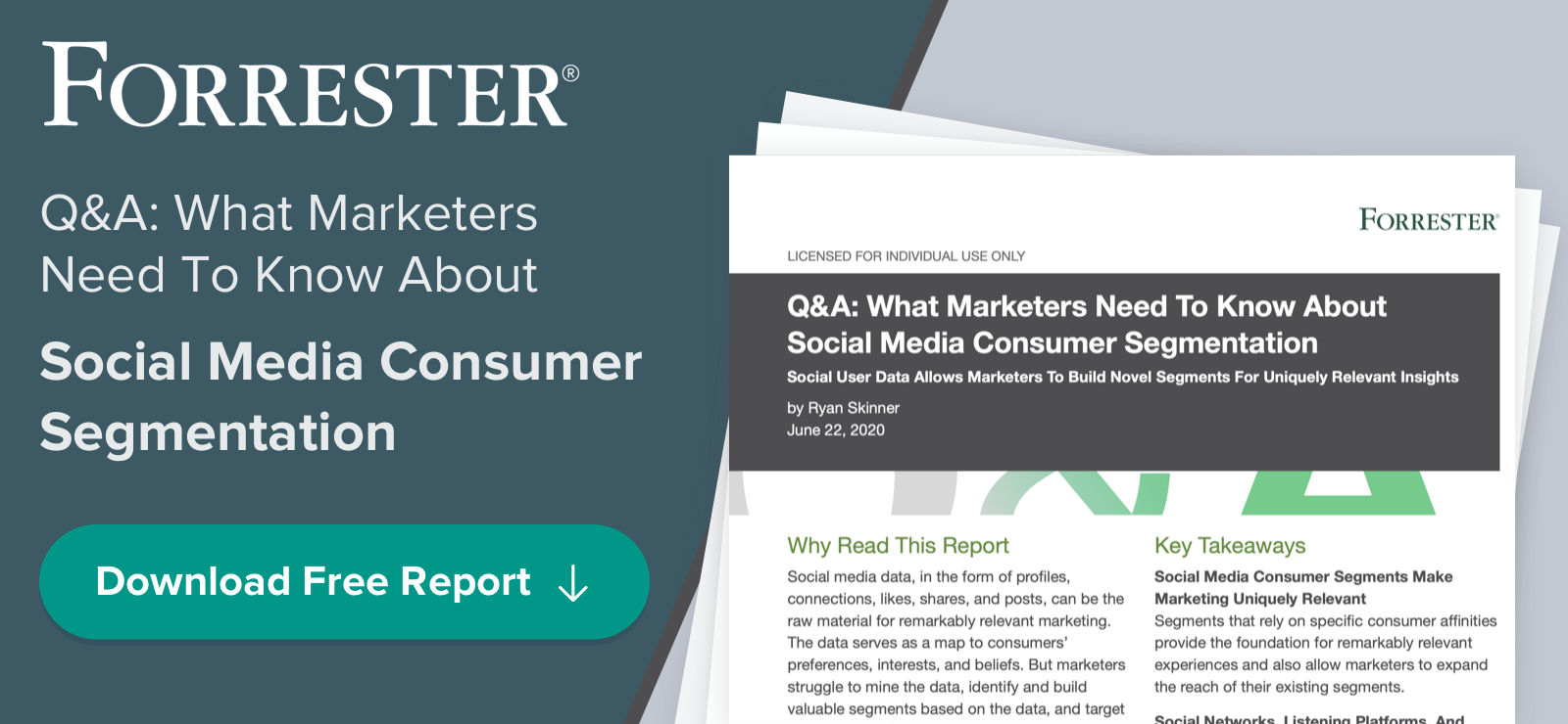 Forrester Report - Q&A: What Marketers Need To Know About Social Media Consumer Segmentation - Download Free Report
