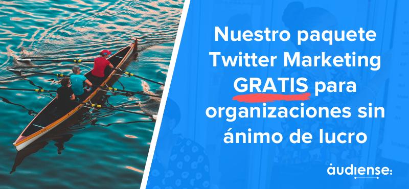 Nuestro paquete Twitter Marketing GRATIS para organizaciones sin ánimo de lucro