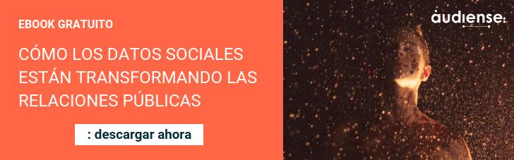EBOOK GRATUITO - CÓMO LOS DATOS SOCIALES ESTÁN TRANSFORMANDO LAS RELACIONES PÚBLICAS - Descargar ahora