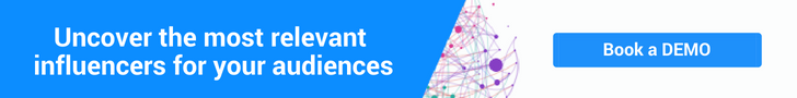 Uncover the most relevant influencers for your audiences - Book a DEMO
