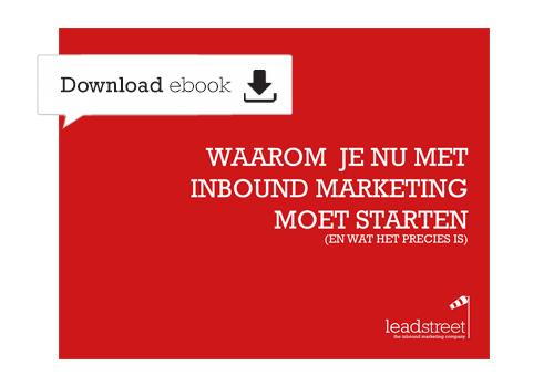 ebook Waarom je nu met Inbound Marketing moet starten (en wat het precies is)