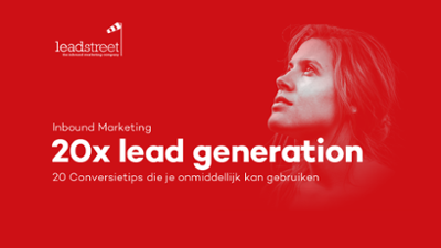 20x-lead-generation-tips-die-je-morgen-resultaten-opleveren