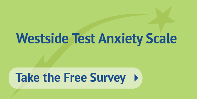 Take the Quiz: Westside Test Anxiety Scale