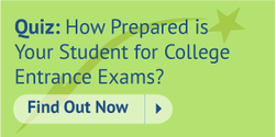 Quiz: How Prepared is Your Student for College Entrance Exams? - Found Out Now