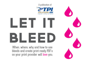 Free Guide:Let it Bleed: Creating Print Ready PDFs with Bleeds