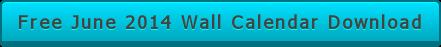 Free June 2014 Wall Calendar Download