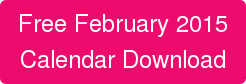 Free February 2015 Calendar Download