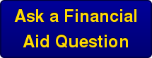 Ask a Financial Aid Question