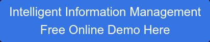 Intelligent Information Management Free Online Demo Here