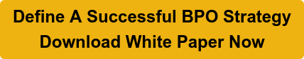 Define A Successful BPO Strategy Download White Paper Now