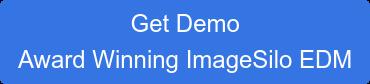 Get Demo Award Winning ImageSilo EDM