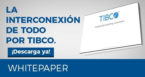Whitepaper: La interconexión de todo por TIBCO.
